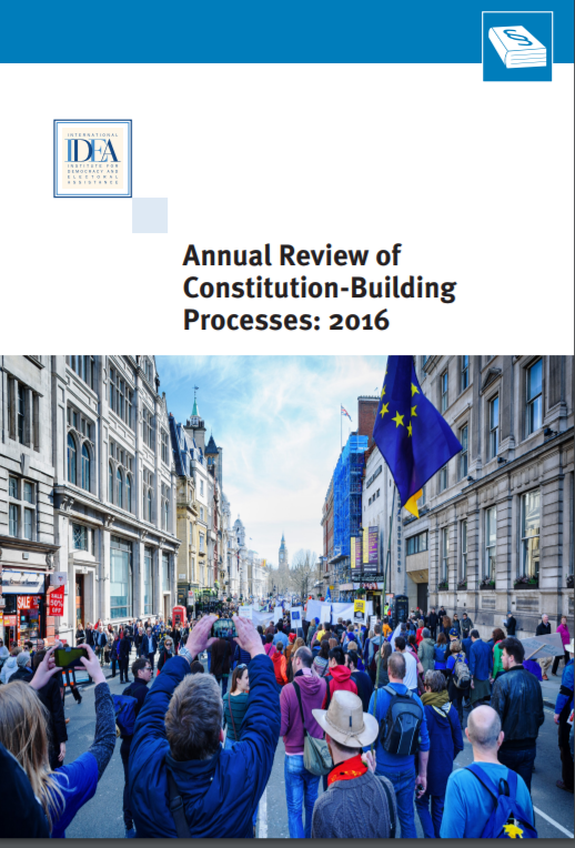 Annual Review of Constitution-Building Processes: 2016
