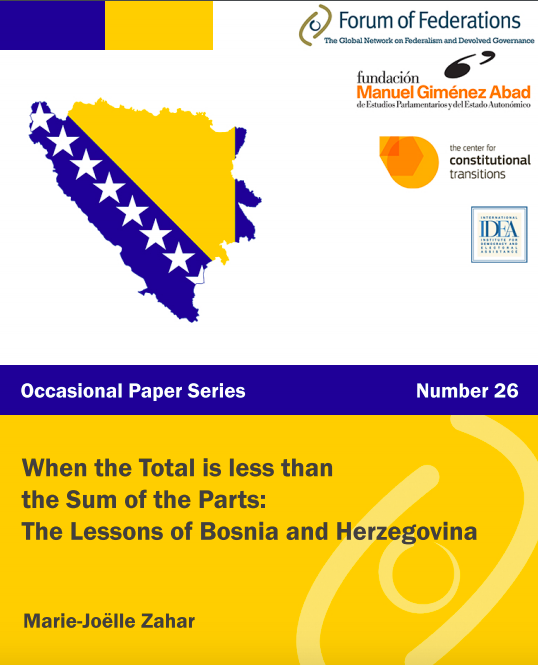 When the Total is less than the Sum of the Parts: The Lessons of Bosnia and Herzegovina Number 26