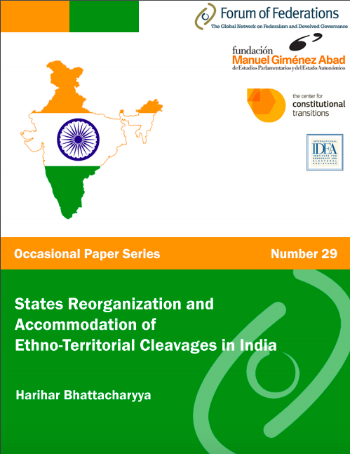 States Reorganization and Accommodation of Ethno-Territorial Cleavages in India Occasional Paper Number 29