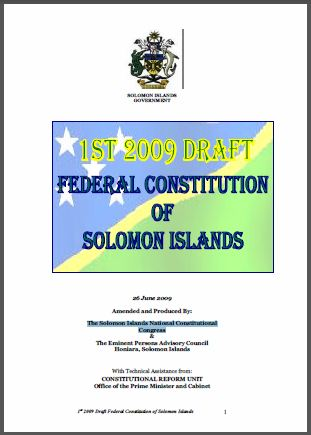 Solomon Islands:1st 2009 Draft of the Federal Constitution