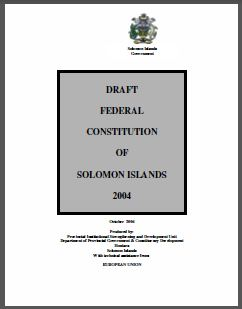 Solomon Islands: Draft of the Federal Constitution 2004